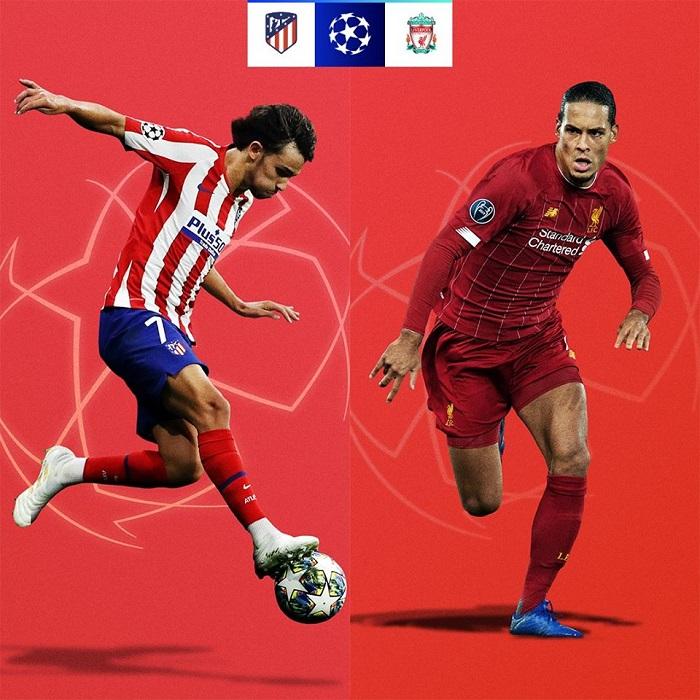 Cơ hội đi tiếp của các đội tại vòng 1/8 UEFA Champions League 2019/20 - Atletico vs Liverpool